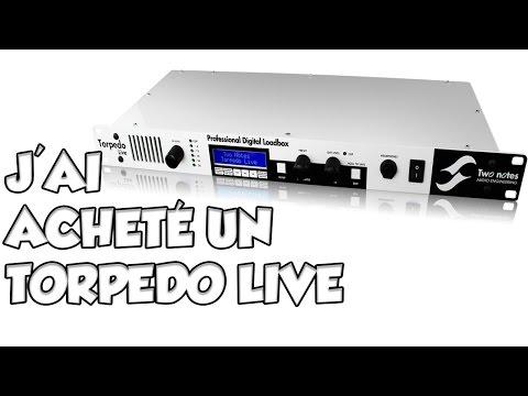 J'AI ACHETÉ LE TORPEDO LIVE - LE GUITAR VLOG 221
