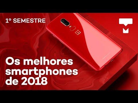 Os melhores smartphones do 1º semestre de 2018 - Tecmundo