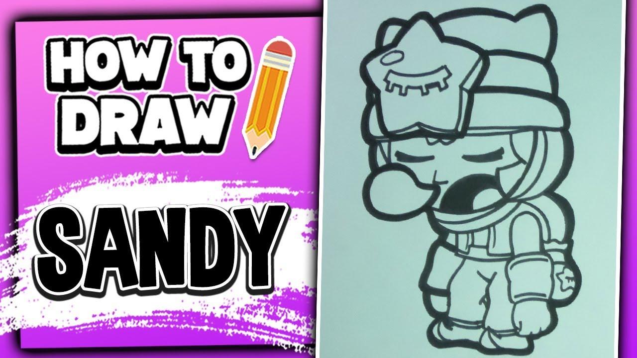 Картинки персонажей из бравл старс для срисовки сэнди