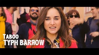 Typh Barrow - Taboo (official clip)