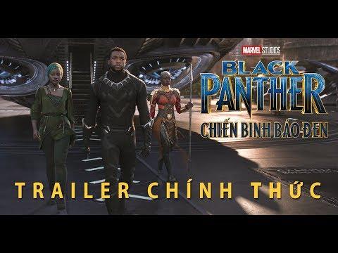 Phim mới của Marvel: Chiến Binh Báo Đen | Trailer Chính Thức thumbnail