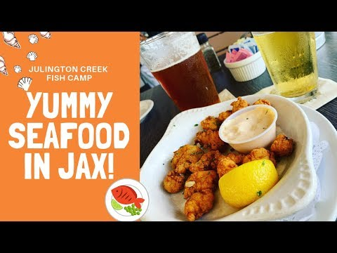 Seafood In Jax - Julington Creek Fish Camp!