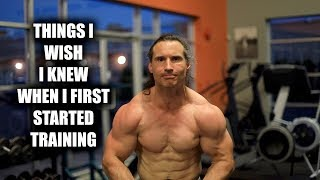 Things I Wish I Knew When I First Started Bodybuilding