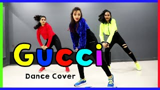GUCCI Dance Cover | Aroob Khan | Mohit Jain's Dance Institute MJDi Choreography