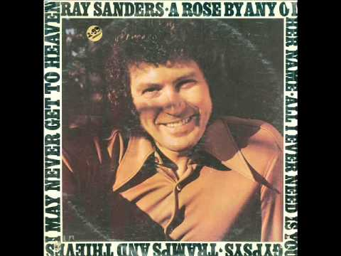 "Ray Sanders ""Gypsys, Tramps And Thieves"""