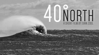 40° North (A Short Film by Evan Zodl)