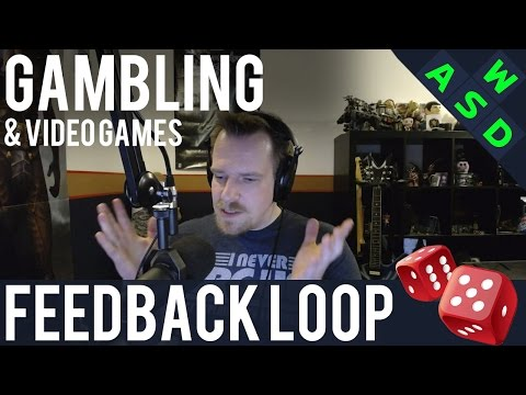 Gambling & Video Games | Feedback Loop By Tarmack