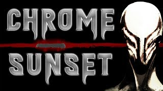 Have you ever heard of a Chrome Sunset? | Creepypasta | Scary Stories