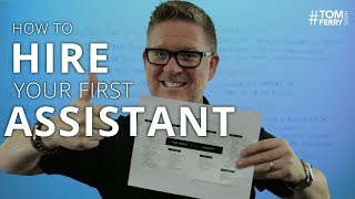 How to Hire Your First Assistant | #TomFerryShow Episode 124