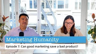 Can good marketing save a bad product?