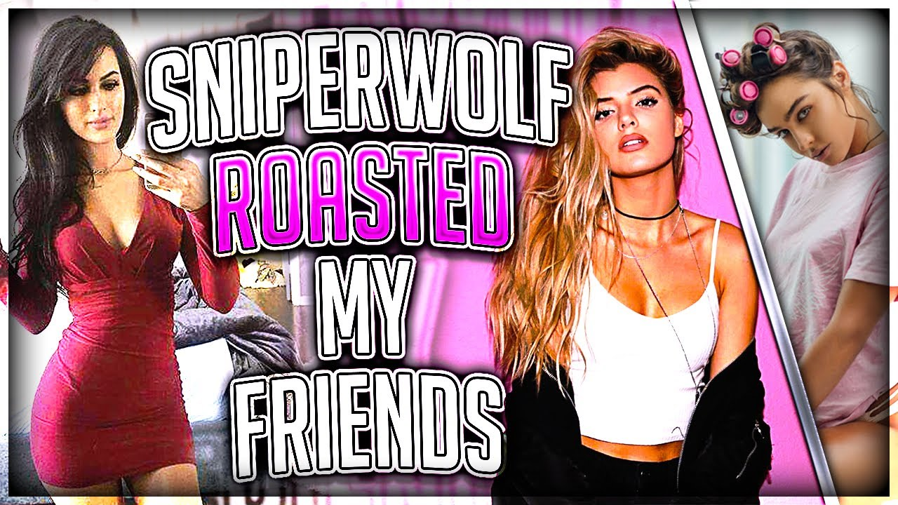 SSSniperwolf Roasted My Friends (FT. Alissa Violet & Sommer Ray) #1