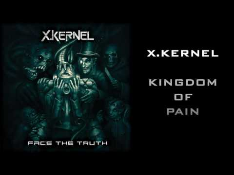 X.Kernel - Kingdom Of Pain