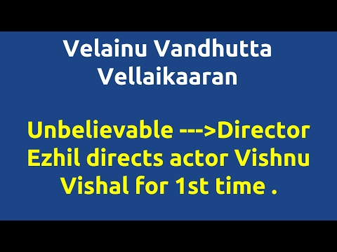 Velainu Vandhutta Vellaikaaran |2016 movie...