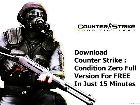 How To Download And Install Counter Strike Condition Zero In Just 15 Minutes 100000% Working