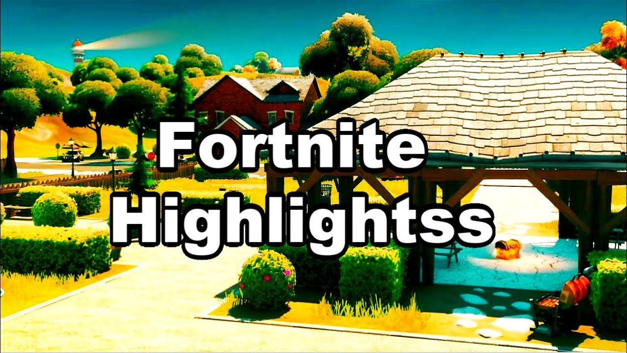Fortnite Highlights 2