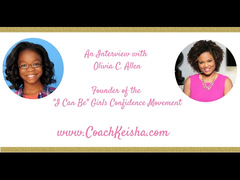 Interview with Olivia C. Allen / I Can Be Girls Confidence Conference
