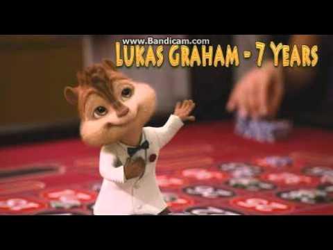 7 Years-Lukas Graham (chipmunks Version)