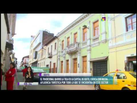 """Barrio La Tola es la """"capital de Quito"""" por su gran atractivo turístico"""