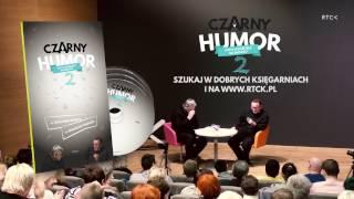 CZARNY HUMOR 2 - Najśmieszniejsze historie ks. P. Pawlukiewicza i ks. B. Kowalskiego [ZAPOWIEDŹ]