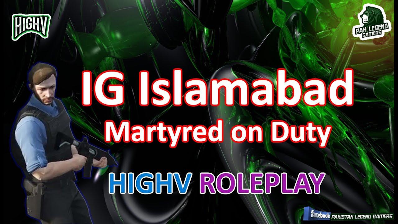 PAK LEGEND GAMER RP   HIGHV   PAKISTAN   GAMEPLAY   POLICE   DUTY   HUMANE ROBBERY