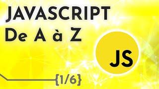 Miniature catégorie - [Cours Javascript] Apprendre Javascript de A à Z – Les bases (1/6)