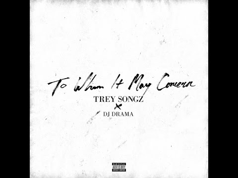 Trey Songz - To Whom It May Concern (Full Mixtape) @TreySongz