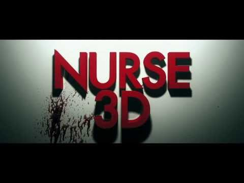 Nurse 3D Official Trailer #1 2014   Erotic Thriller HD