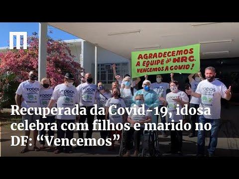 """Recuperada da Covid-19, idosa celebra com filhos e marido no DF: """"Vencemos"""""""