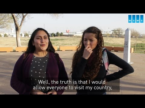 High School Students in El Paso, Texas speak about life on the US-Mexico border