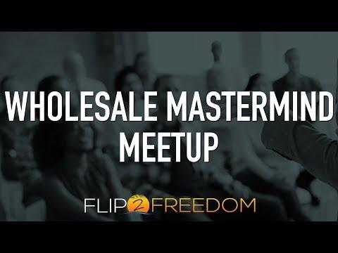 Wholesale Mastermind Meetup 8.9.17