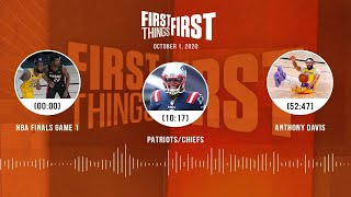 NBA Finals Game 1, LeBron James, Chiefs (10.1.20) | FIRST THINGS FIRST Audio Podcast