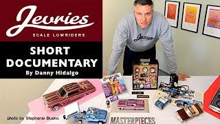JEVRIES  Lowrider model car Artist short docu by Danny Hidalgo