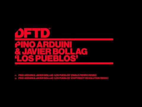 Pino Arduini & Javier Bollag 'Los Pueblos' (Pablo Fierro Remix)