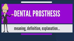 What is DENTAL PROSTHESIS? What does DENTAL PROSTHESIS mean? DENTAL PROSTHESIS meaning