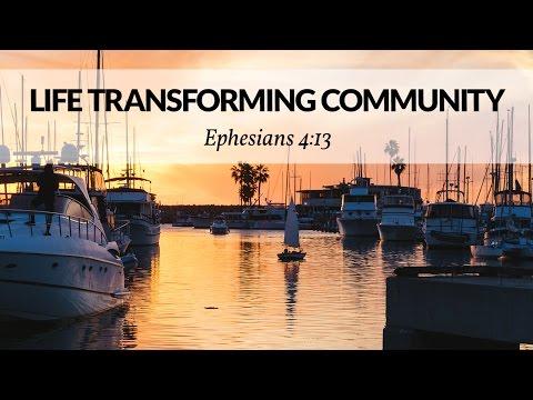 Life Transforming Community