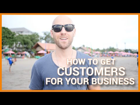 How To Get Customers For Your Business (Online Marketing Tips)