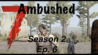 7 Days to Die (PS4) PATCH 11 - SEASON 2 EP. 6 - AMBUSHED IN TOWN!