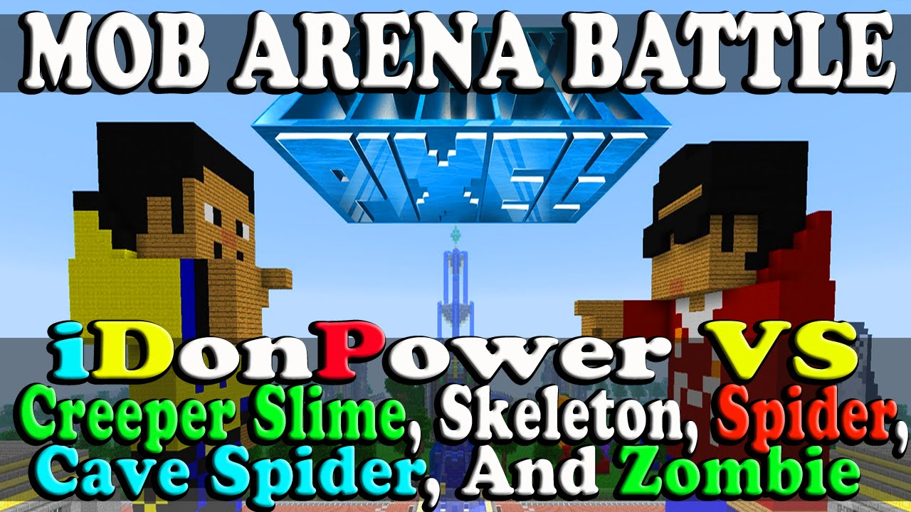 Minecraft mob arena battle idonpower vs creeper slime - Minecraft zombie vs creeper ...
