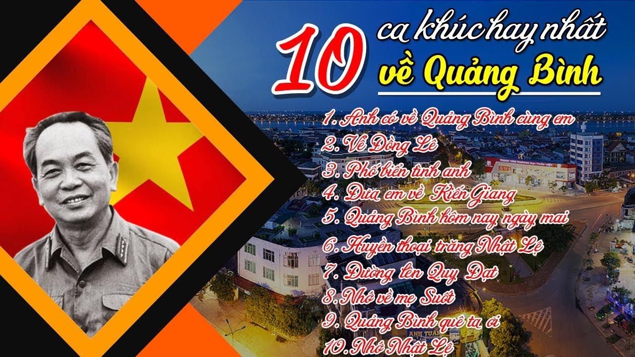 10 ca khúc HAY NHẤT về quê hương Quảng Bình