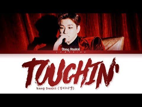 KANG DANIEL TOUCHIN' Lyrics (강다니엘 TOUCHIN' 가사) [Color Coded Lyrics/Han/Rom/Eng]