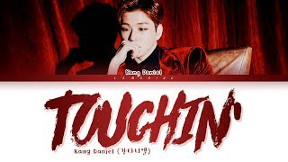 KANG DANIEL TOUCHIN Lyrics