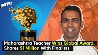 Maharashtra Teacher Wins Global Award, Shares $1 Million With Finalists
