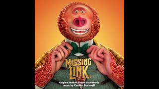 """Carter Burwell - """"Lionel vs Nessie"""" - Missing Link Soundtrack 