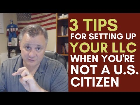 3 Ways To Set Up Your LLC For Non US Residents   Mentorship Monday #102