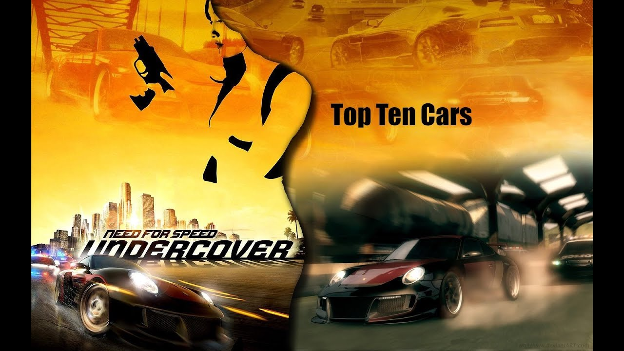 Need For Speed Undercover Top Ten Cars - YouTube