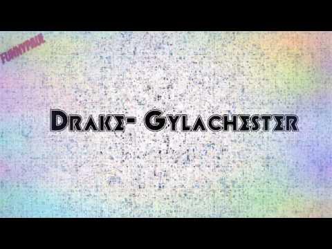 Drake  Gyalchester