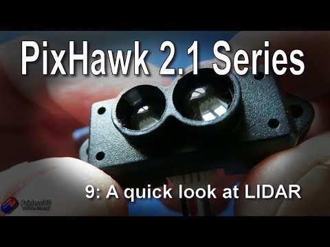 (9/9) Pixhawk 2 1 Series: A quick look at LIDAR