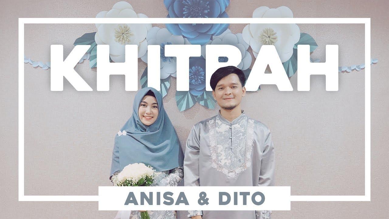Anisa Rahma & Anandito Dwis - Khitbah