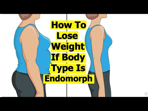 How To Lose Weight If Body Type Is Endomorph   Weight Loss for Endomorphs   Endomorph Workout