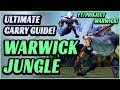 Rank Up With Warwick Jungle - Ultimate Carry Guide (How To Win More in 15 minutes)